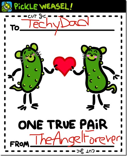 Pickle Weasel App Valentine to TechyDad