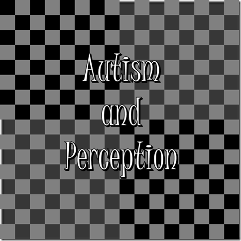 Autism and Perception