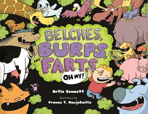 Belches, Burps, and Farts -- Oh My! book cover