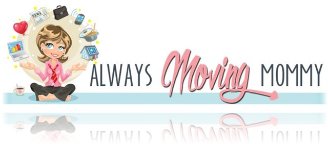 Always Moving Mommy