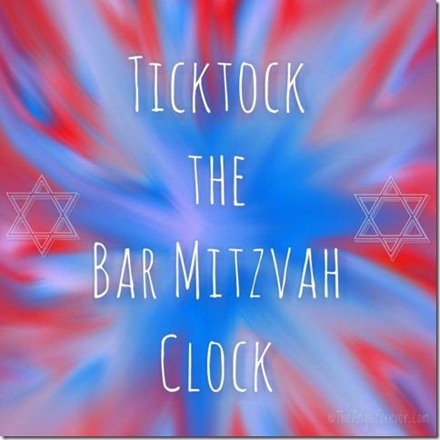 Ticktock the Bar Mitzvah Clock