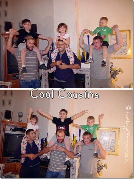 Fun with big cousins